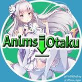 🈯️ Anims'Otaku 🈯️