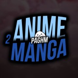 Anime&Manga² | PAGHM
