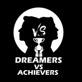 Dreamers v/s Achievers
